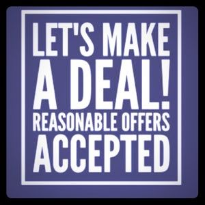 Other - I accept all reasonable offers